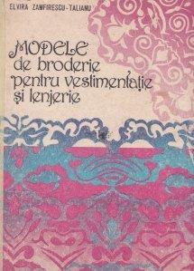 Modele de broderie pentru vestimentatie si lenjerie