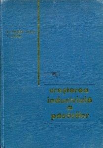 Cresterea industriala a pasarilor