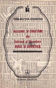 Maxime si cugetari din folclorul si literatura rusa si sovietica
