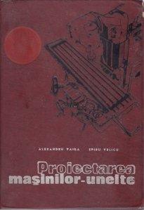 Proiectarea masinilor-unelte