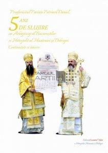 5 ani de slujire ca arhiepiscop al Bucurestilor si Mitropolit al Munteniei si Dobrogei