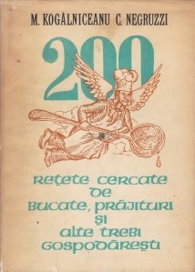 200 retete cercate de bucate, prajituri si alte trebi gospodaresti