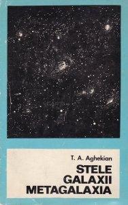 Stele. Galaxii. Metagalaxia