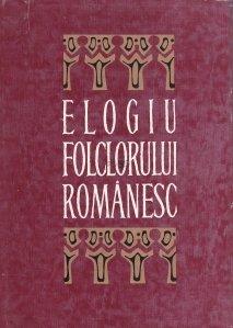 Elogiu Folclorului Romanesc