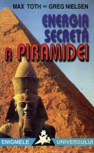 Energia secreta a piramidei