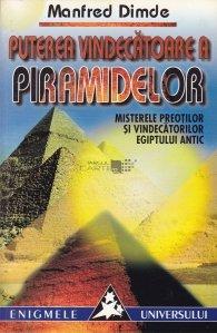 Puterea vindecatoare a piramidelor
