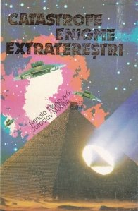 Catastrofe, enigme, extraterestri