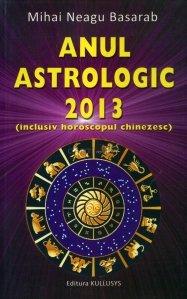 Anul astrologic 2013 (inclusiv horoscopul chinezesc)