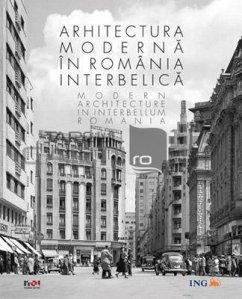 Arhitectura moderna in romania interbelica