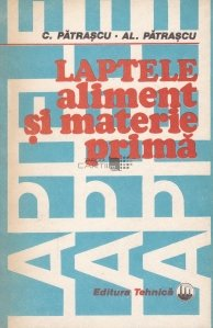 Laptele - aliment si materie prima