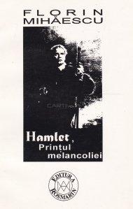 Hamlet, Printul melancoliei