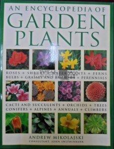 An Encyclopedia of Garden Plants / Enciclopedia plantelor si gradinilor