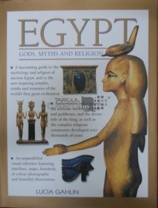 Egypt: Gods, Myths and Religion