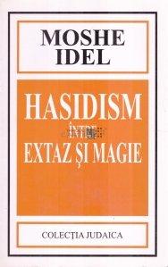 Hasidism intre extaz si magie