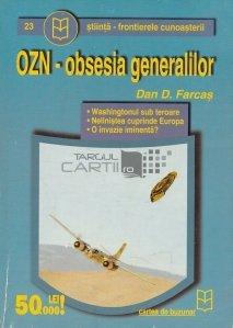 OZN-obsesia generalilor