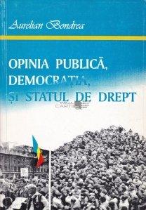 Opinia publica, democratia si statul de drept