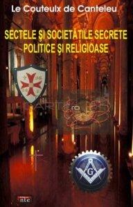 Sectele si societatile secrete politice si religioase