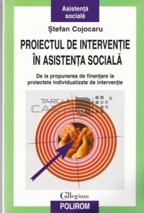 Proiectul De Interventie In Asistenta Sociala