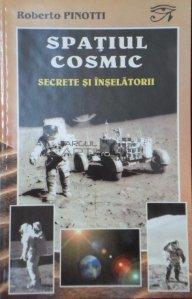 Spatiul cosmic, secrete si inselatorii