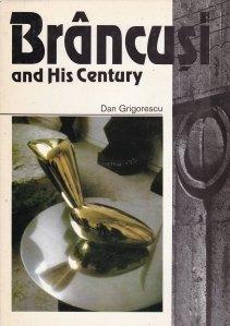Brancusi and His Century