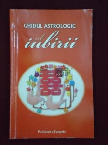 Ghidul astrologic al iubirii