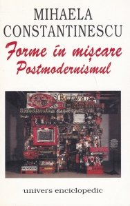 Forme in miscare: Postmodernismul