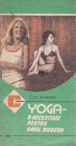 Yoga - o necesitate pentru omul modern