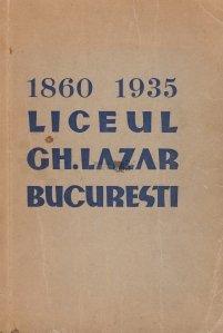 Monografia liceului Gh. Lazar din Bucuresti