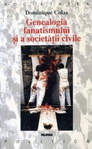 Genealogia fanatismului si a societatii civile