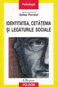 Identitatea, cetatenia si legaturile sociale