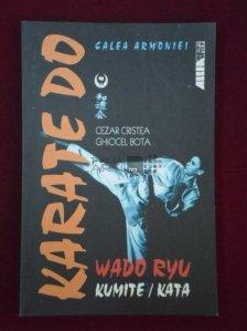 Karate do wando ryu. Calea armoniei