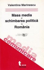 Mass Media si schimbarea politica in Romania