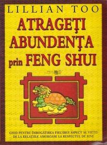 Atrageti abundenta prin Feng Shui