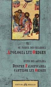 Apologia lui Origen. Despre falsificarea cartilor lui Origen