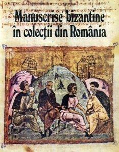 Manuscrise bizantine in colectii din Romania