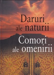 Daruri Ale Naturii. Comori Ale Omenirii