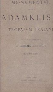 Monumentul dela Adamklissi. Tropaeum Traiani