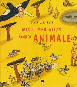 Micul meu atlas despre animale