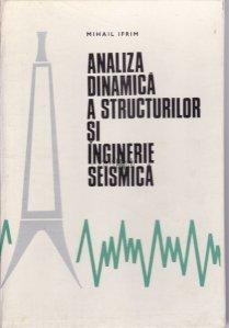 Analiza dinamica a structurilor si inginerie seismica
