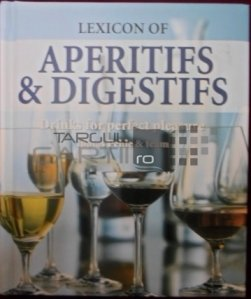 Lexicon Of Aperitifs & Digestifs
