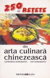 250 de retete din arta culinara chinezeasca