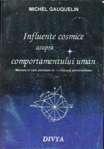 Influiente cosmice asupra comportamentului uman