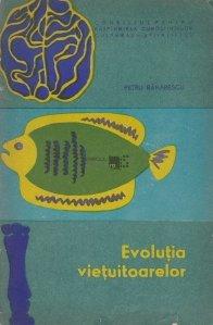 Evolutia vietuitoarelor
