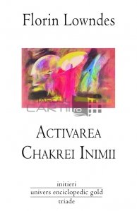 Activarea Chakrei Inimii