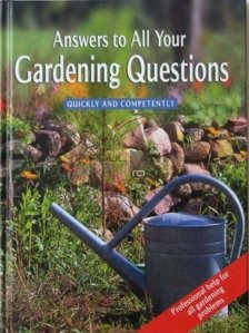 Answers To All Your Gardening Questions