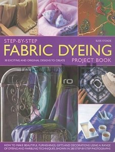 Step By Step Fabric Dyeing
