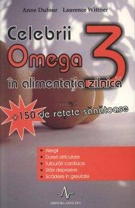 Celebrii Omega 3 in alimentatia zilnica