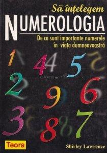 Sa intelegem numerologia