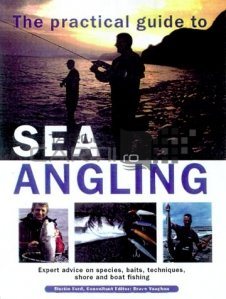 The practical guide to sea angling
