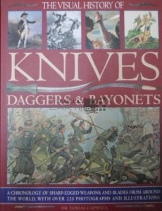 The visual history of knives, daggers & bayonets